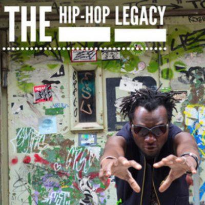 The Hip-Hop Legacy