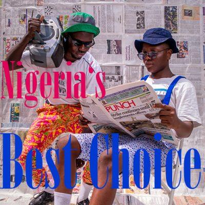 Nigerias best Choice